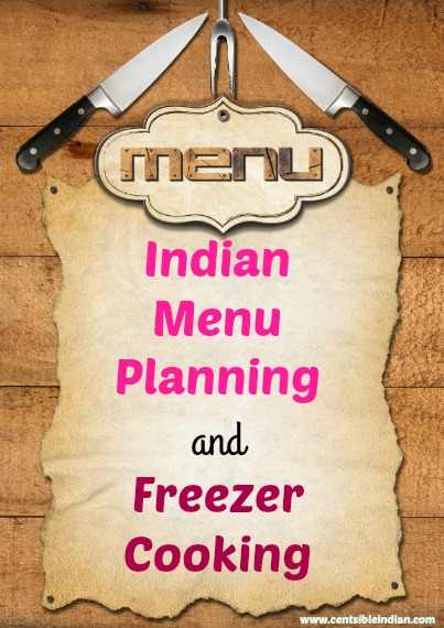 Indian menu planning and freezer cooking centsible indian indian menu planning and freezer cooking forumfinder