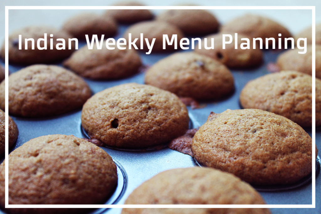 Indian Weekly Menu Planning