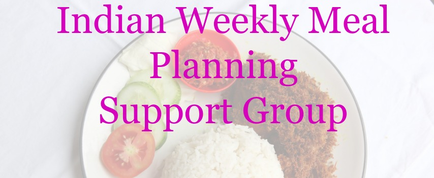 indian meal planning support group blog