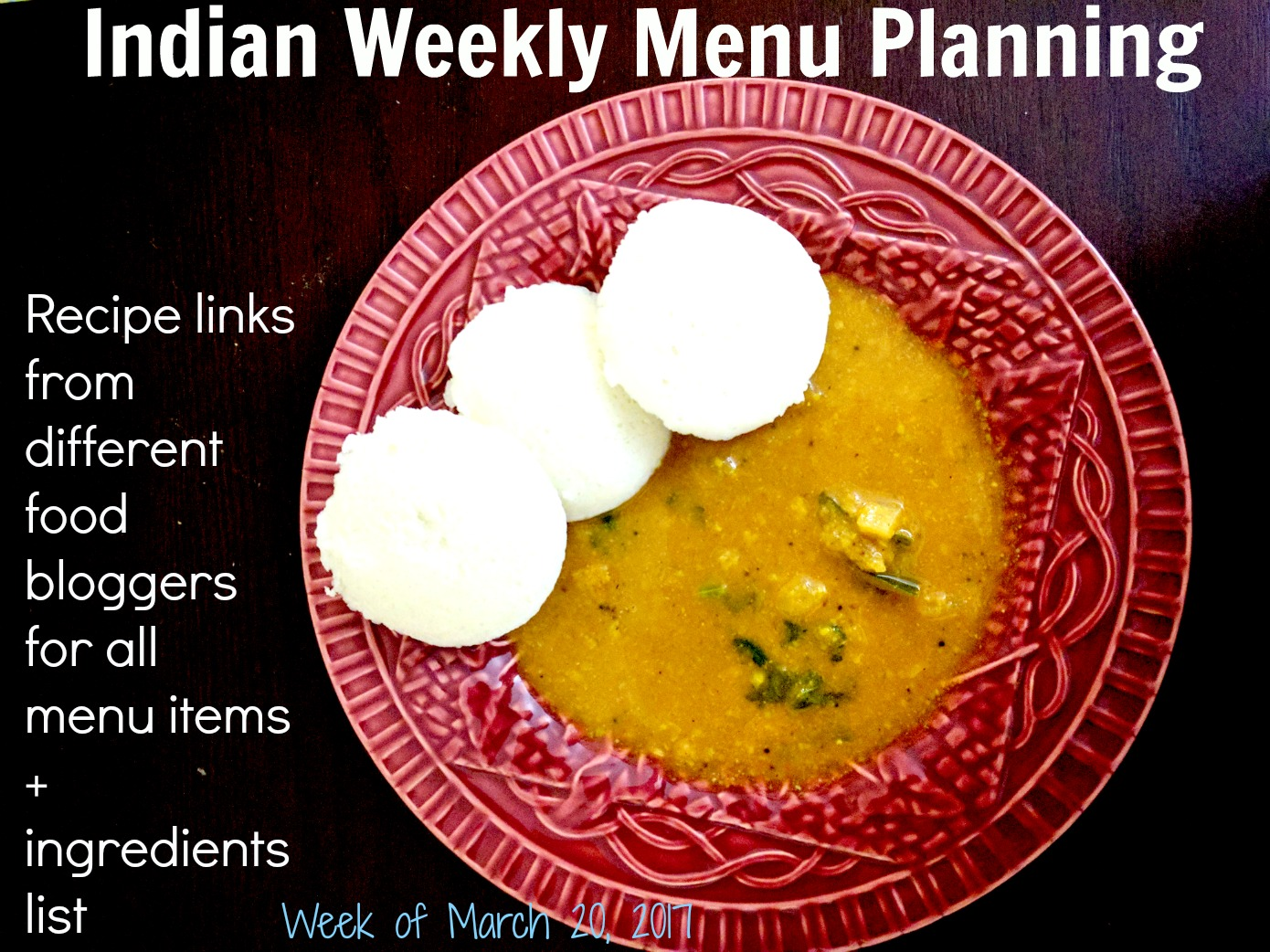 indian menu planning week of march 20 2017 centsible indian