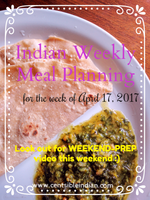 Indian weekly meal planning + weekend prep
